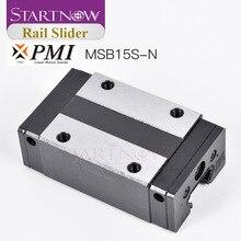 Startnow Original China Taiwan PMI Linear Führung Wagen Block MSB15S N für CNC Router CO2 Laser Linear Motion System