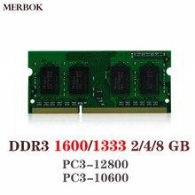 DDR3 1600/1333 МГц PC3-12800/10600 2/4/8GB 204 PIN 1,5 V CL11 SODIMM модуль памяти Оперативная память SD Оперативная память для ноутбука/Тетрадь Memoria без кода коррекции о...