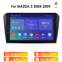 2G + 32G Android 10 Auto Radio Für Mazda 3 2004-2009 maxx axel Wifi Auto Stereo auto dvd gps Navigation stereo Multimedia Player