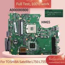 DA0BLBMB6F0 HM65 Laptop Motherboard Mainboard Notebook Para TOSHIBA Satellite L750 L755 A000081420 A000080670 A000080800 DDR3