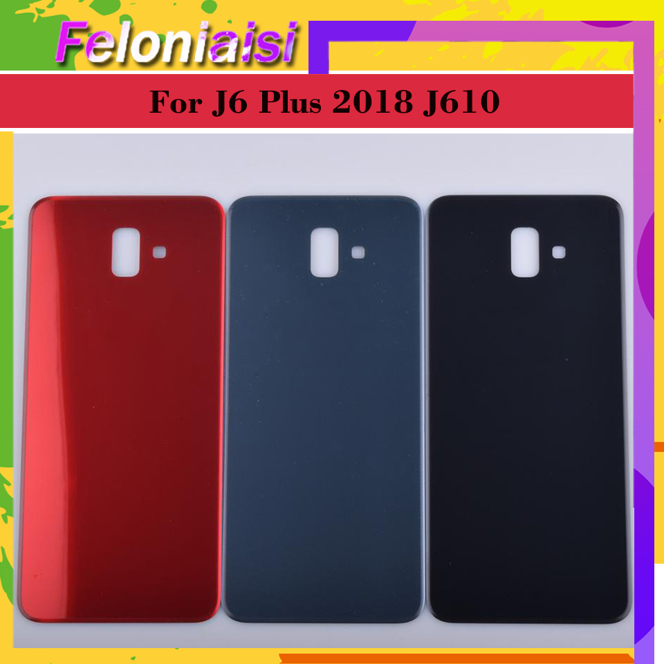 10Pcs/lot For Samsung Galaxy J6 Plus 2018 J610 J610F SM-J610F Housing Battery Door Rear Back Cover Case j610 Chassis Shell