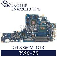 KEFU LA-B111P Laptop motherboard für Lenovo Y50-70 original mainboard I7-4720HQ/4710HQ GTX860M-4GB