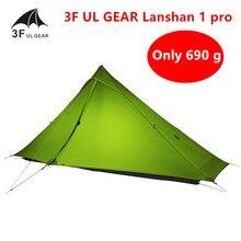 3F UL GETRIEBE Lanshan 1 pro Zelt Oudoor 1 Person Ultraleicht Camping Zelt 3 Saison Professionelle 20D Silnylon Kolbenstangenlosen Zelt