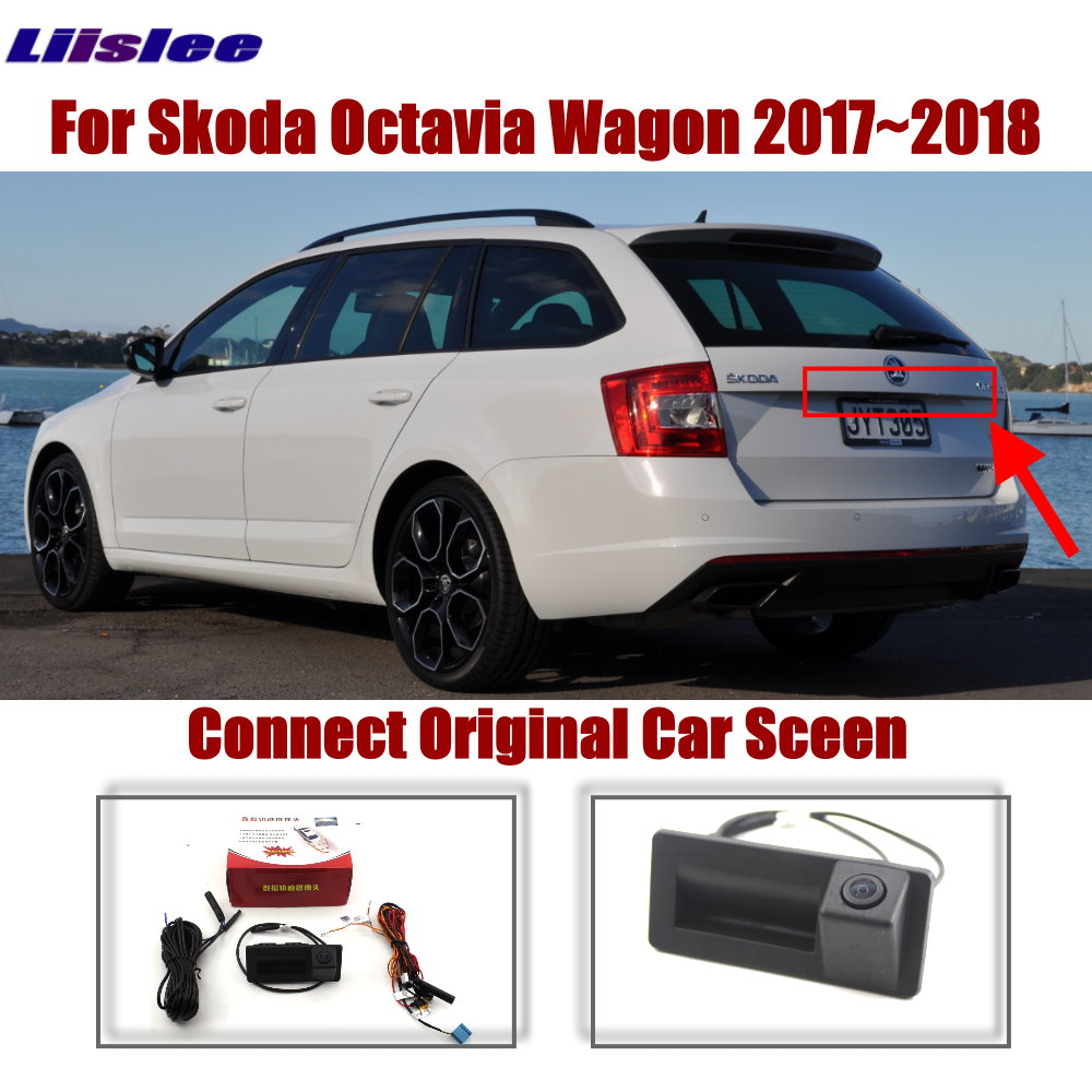 Liislee For Skoda Octavia Wagon 2017 2018 Car Original Screen Upgrade Reverse Image Rear Camera Dynamic Trajectory Trunk Handle in Vehicle Camera from Automobiles Motorcycles