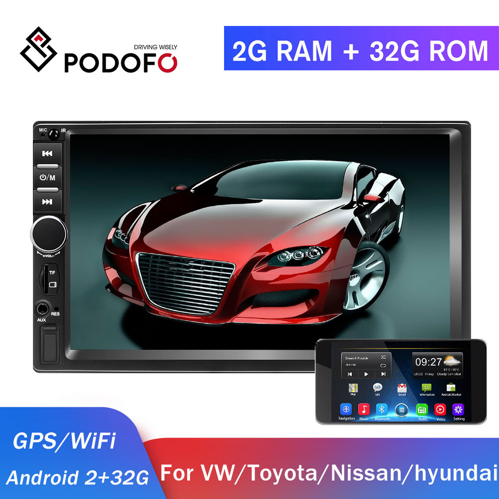 Podofo 2din Car Radio GPS 2DIN Android Car Multimedia Player Autoradio 2 Din For Volkswagen Nissan Hyundai Kia Toyota Car Stereo