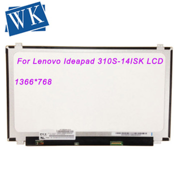 """Panel replacement For Lenovo Ideapad 310S-14ISK 310S 14ISK LCD Screen Panel Spare part Matrix For Laptop 14.0"""" eDP 1366X768"""