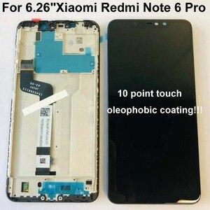 Image 1 - Оригинальный ЖК дисплей 6,26 дюйма для Xiaomi Redmi Note 6 Pro Global, сенсорный экран в сборе, дигитайзер, сенсорный экран, запчасти + 10 точек + рамка
