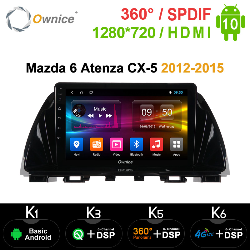 Ownice Android10.0 Car DVD Radio For <font><b>Mazda</b></font> <font><b>6</b></font> <font><b>Atenza</b></font> CX-5 2012-2015 Multimedia Stereo DSP 4G LTE SPDIF GPS Navigation reproductor image