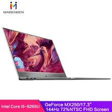 """MaiBenBen XiaoMai 6S Plus для игрового ноутбука Intel I5-8265U+ MX250 графическая карта/8G ram/512G SSD+ 1 ТБ/17,"""" 144Hz 72% NTSC ноутбук"""