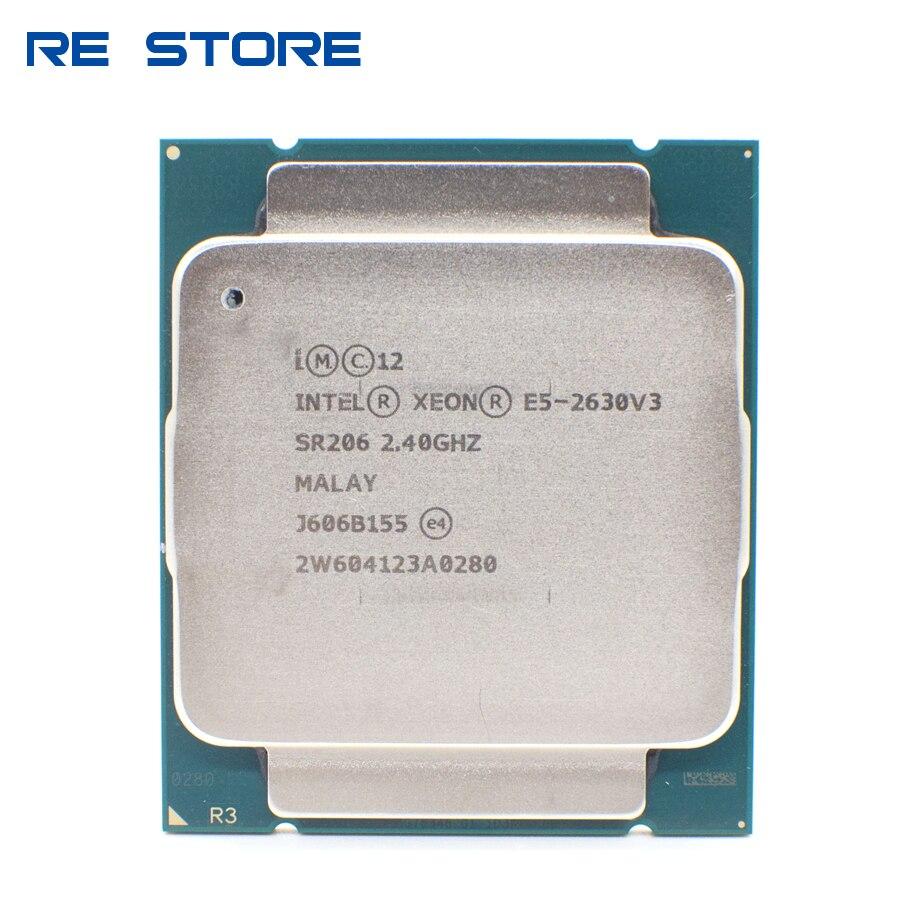 Б/у Intel Ксеон E5 2630 V3 процессор SR206 2,4 ГГц 8 85 Вт Разъем LGA 2011-3 Процессор E5 2630V3