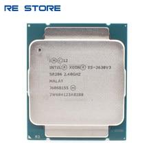 Usado Intel Xeon 8 E5 2630 V3 SR206 Processador 2.4Ghz Core 85W Soquete LGA 2011-3 CPU E5 2630V3