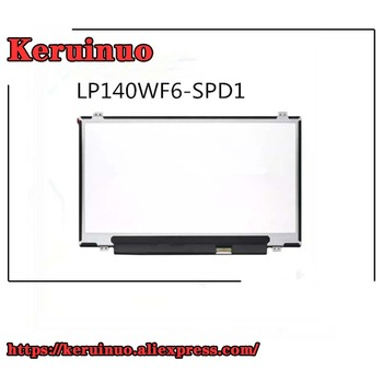 14''FHD IPS screen LP140WF6-SPD1 FIT N140HCE-EAA NV140FHM-N31 FOR LENOVO T420 T430 U430P M4400 S435 N40 S41-70 M4450 SR1000