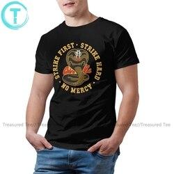 Karate Kid T Shirt Cobra Kai Strike First Strike Hard T-Shirt Cotton Awesome Tee Shirt Printed Tshirt