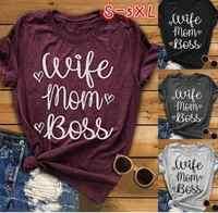 Mãe esposa Chefe Carta Imprimir Camiseta Mulheres de Manga Curta O Pescoço Solto Camiseta 2019 Summer Fashion Mulheres Camiseta topos