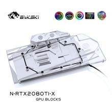 Bykski أداة كتلة الماء تستخدم لـ NVIDIA GeForce RTX 2080Ti/2080 إصدار المؤسسين 11GB GDDR6/طبعة مرجعية/غطاء كامل من النحاس