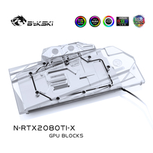 Bykski bloque de agua para NVIDIA GeForce RTX, edición de 11GB GDDR6, edición de referencia, cubierta completa, bloque de cobre, 2080Ti/2080