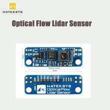 1PCS MATEKSYS Matek אופטי זרימת & LIDAR חיישן 3901 L0X INAV מודול F4 F7 F405 טיסה בקר עבור RC FPV מירוץ Drone