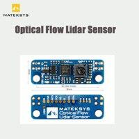 MATEKSYS Matek-SENSOR de flujo óptico y LIDAR, módulo INAV 3901-L0X F4 F7 F405, controlador de vuelo para Dron de carreras con visión en primera persona, 1 Uds.