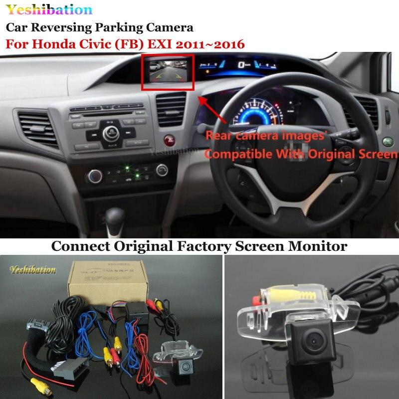 Yeshibation Back Reverse Camera Sets For Honda Civic (FB) 2011~2016 RCA & Original Screen Compatible Rear View Camera