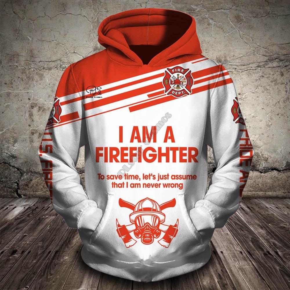 New Men Women I Am A Firefighter Print 3D Hoodies Funny Fireman Sweatshirt Fashion Cosplay Hooded Long Sleeve Zipper Pullover