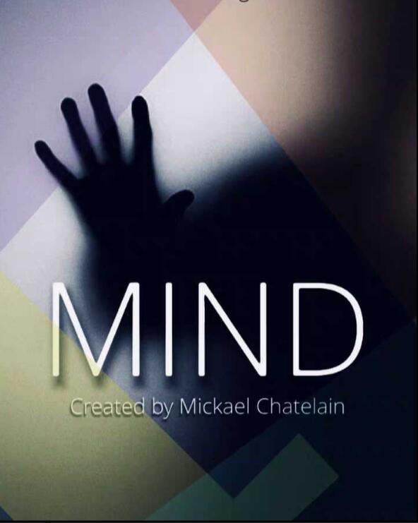MIND By Mickael Chatelain,  Magic Tricks