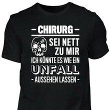 Camiseta cirurgião-ser bom para mim-engraçado slogan presente de aniversário