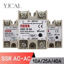 цена на SSR-10AA SSR-25AA SSR-40AA 10A 25A 40A Solid State Relay Module 80-250V Input AC 24-380V AC Output High Quality