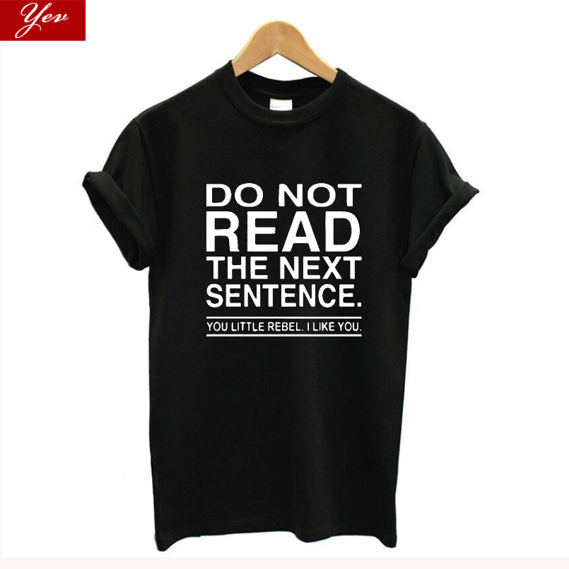DO not read the next sentence letter print <font><b>Funny</b></font> <font><b>T</b></font> <font><b>Shirt</b></font> <font><b>women</b></font> Summer 100% cotton plus size tshirt <font><b>women</b></font> streetwear harajuku image