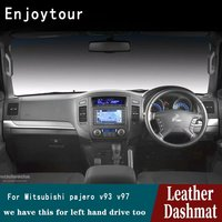 For Mitsubishi Montero Pajero Shogun V97 V93 2006 2018 Leather Dashmat Dashboard Cover Pad Dash Mat Carpet Car Accessories RHD