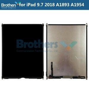 10 шт. для iPad 9,7 2018 A1893 A1954 ЖК-дисплей ЖК-экран для iPad 6 6-го поколения ЖК-дисплей только Запасные запасные части протестированные рабочие