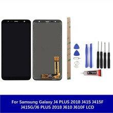Original Quality For Samsung Galaxy J4 PLUS 2018 J415 J415F J415G/J6 PLUS 2018 J610 J610F Lcd Display Screen Touch Digitizer origina for samsung galaxy j4 2018 j4 plus j415 j415f j410 j6 prime j6 plus 2018 j610 lcd display touch screen j4 2018 j400 lcd