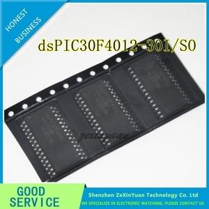 Image 1 - 1 5PCS PCS/LOT dsPIC30F4012 30I/SO PIC30F4012 30I/SO dsPIC30F4012 SOP 28 NEW
