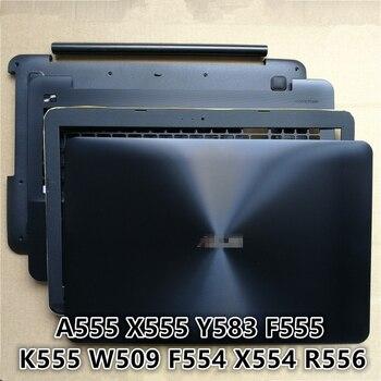 New Laptop For ASUS A555 X555 Y583 F555 K555 W509 F554 X554 R556 LCD Back Cover Top Case/LCD Front Bezel/Bottom Base Cover Case