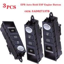 цена на 3PCS 3AD927137B 3AD 927 137B For VW Passat B7 Chrome LHD EPB Auto Hold ESP Engine Button 3AD927137 3AD927137A 2011-2015