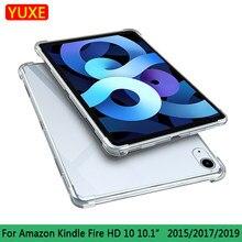 Capa para amazon kindle fire hd 10 hd10 2015 2017 2019 10.1 polegada tablet caso tpu silicone transparente fino airbag capa anti-queda