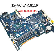 816433-501 For HP 250 G4 15-AC ABQ52 LA-C811P Laptop motherboard 816433-601 816433-001 with SR29H N3050 CPU 100% Fully Test OK