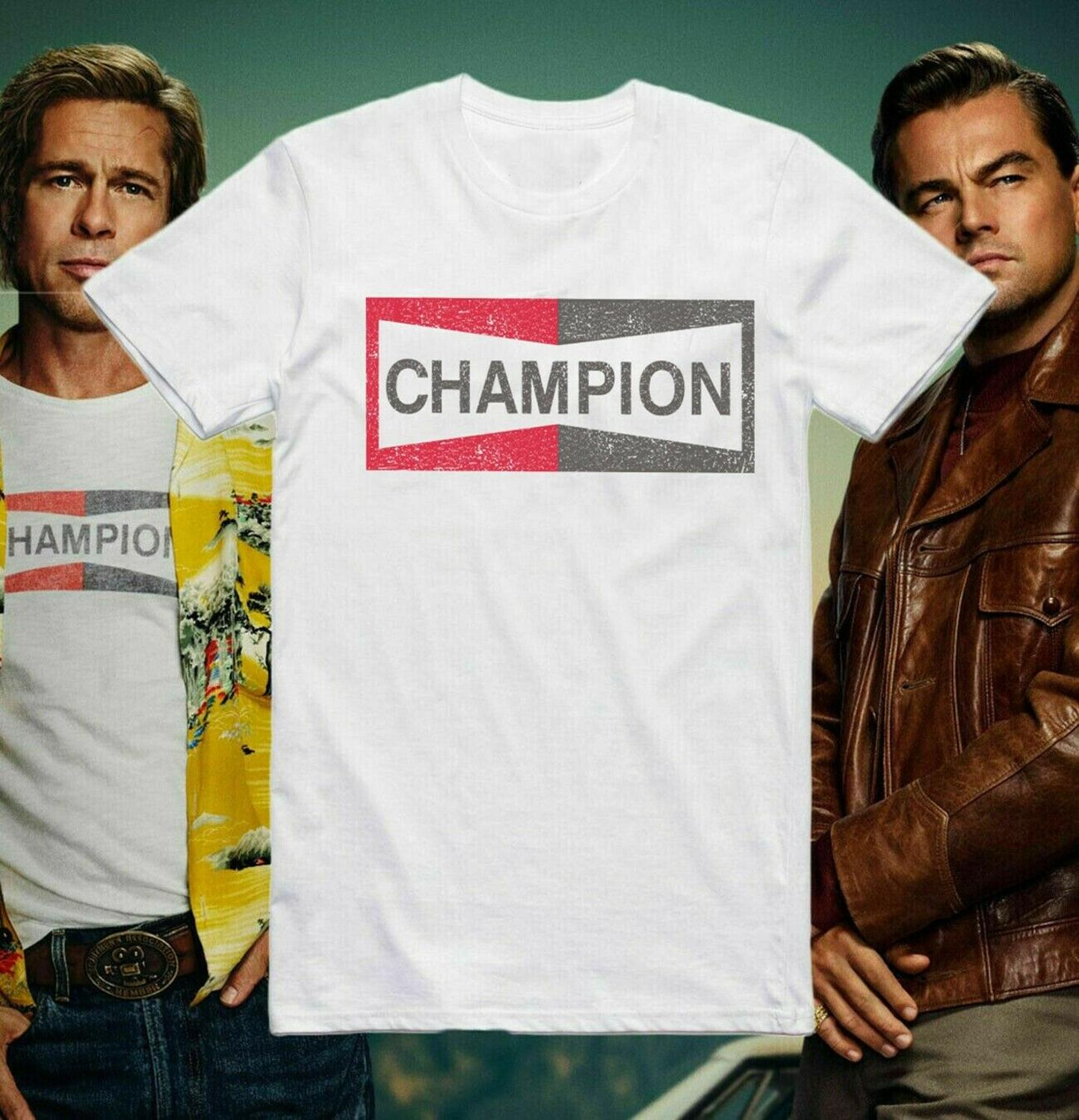 Champion T Shirt Once Upon A Time In Hollywood Brad Pitt Cool Gift Tee 146