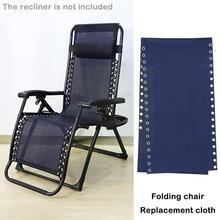 Recliner Replacement Cloth Durable Universal Replacement Cloth Couch Couch Chair Folding Fabric Sling Lounge Recliners For G0G9