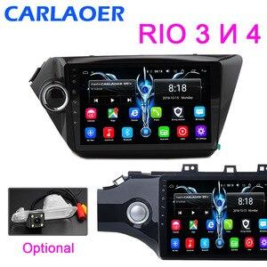 Image 1 - Car Radio For KIA RIO 3 4 2010 to 2016 2017 Car Android Multimedia Video Player Navigation GPS Bluetooth autoradio stereo 2 din