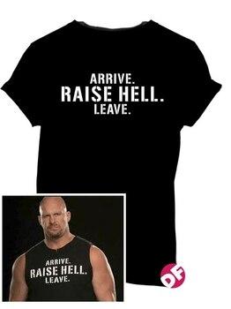 Steve Austin Raise Hell Leave Unisex T-Shirt