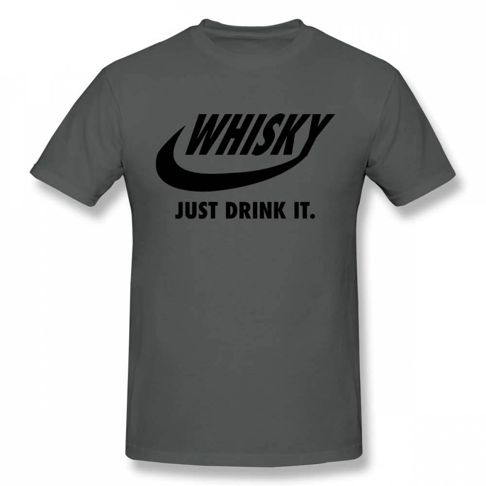 Novelty Drink Whisky Whiskey T Shirt Unisex Short Sleeve Crewneck Big Size Men T Shirt Christmas Gift Tshirt Cotton Fabric