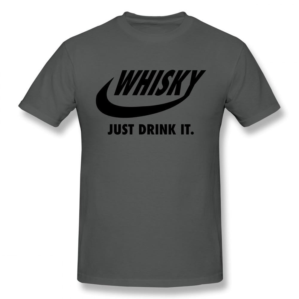 Novelty Drink Whisky Whiskey T Shirt Unisex Short Sleeve Crewneck Big Size Men T Shirt Christmas Gift Tshirt Cotton Fabric