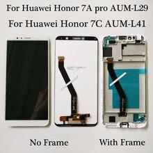 2018 חדש 5.7 אינץ עבור Huawei honor 7A פרו aum l29 honor 7c LCD תצוגה + מסך מגע Digitizer עצרת החלפה עם מסגרת