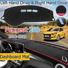 For Peugeot 208 2012~2019 Anti-Slip Mat Dashboard Cover Pad Sunshade Dashmat Protect Carpet Accessories Active Allure GTI