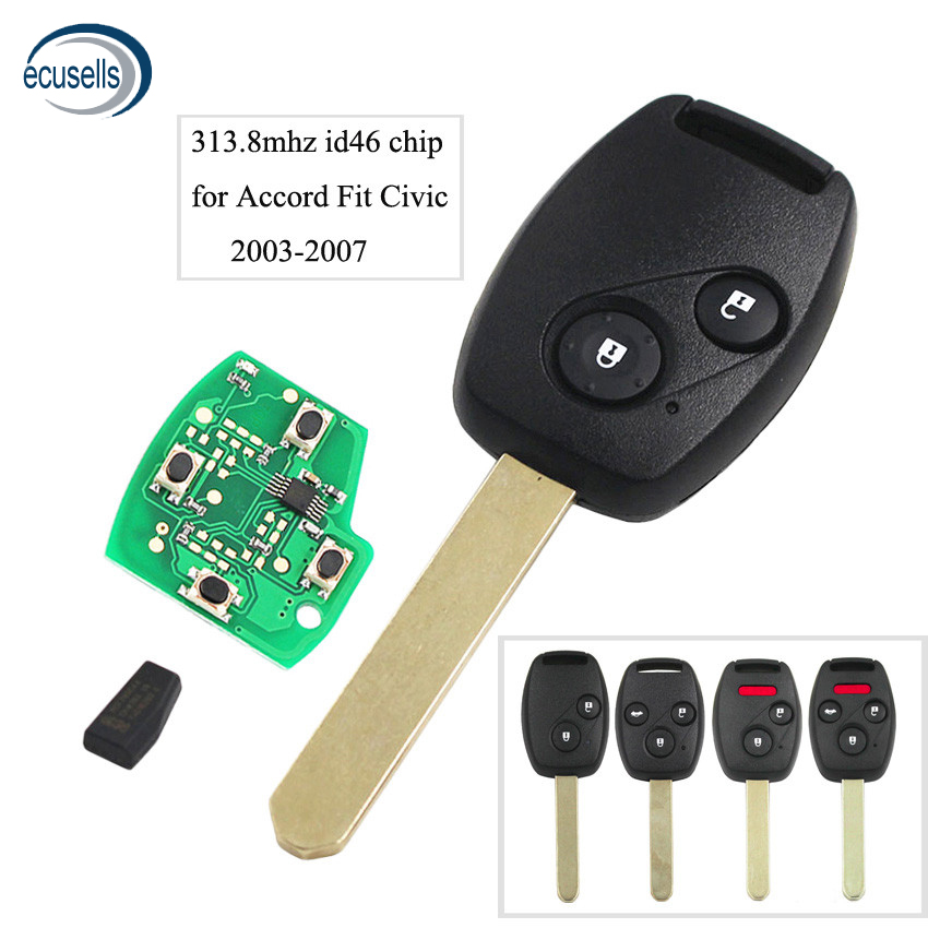 Remote Key Fob 2 Button 313.8Mhz ID46 Chip for Honda Accord Fit Civic 2003-2007