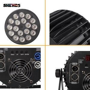 Image 5 - SHEHDS אלומיניום סגסוגת LED שטוח Par 18x18W RGBWA אור UV אלחוטי DMX 512 שלב תאורה עבור DJ דיסקו המפלגה מקרן מועדון לילה