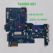 Genuine 764000-601 764000-501 764000-001 ZSO51 LA-A996P w A8-6410 CPU Laptop Motherboard Mainboard for HP 255 G3 Notebook PC