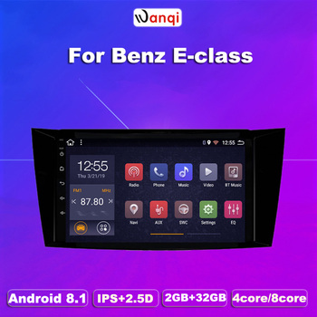 wanqi Android 8.1 Car GPS Navigation For Benz E-Class W211(2002-2008) CLS W219(2004-2009) G-Class W463(2001-2008) NO DVD Audio image