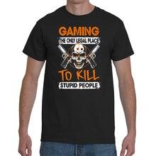 Camiseta jogos o único lugar legal para matar pessoas estúpidas