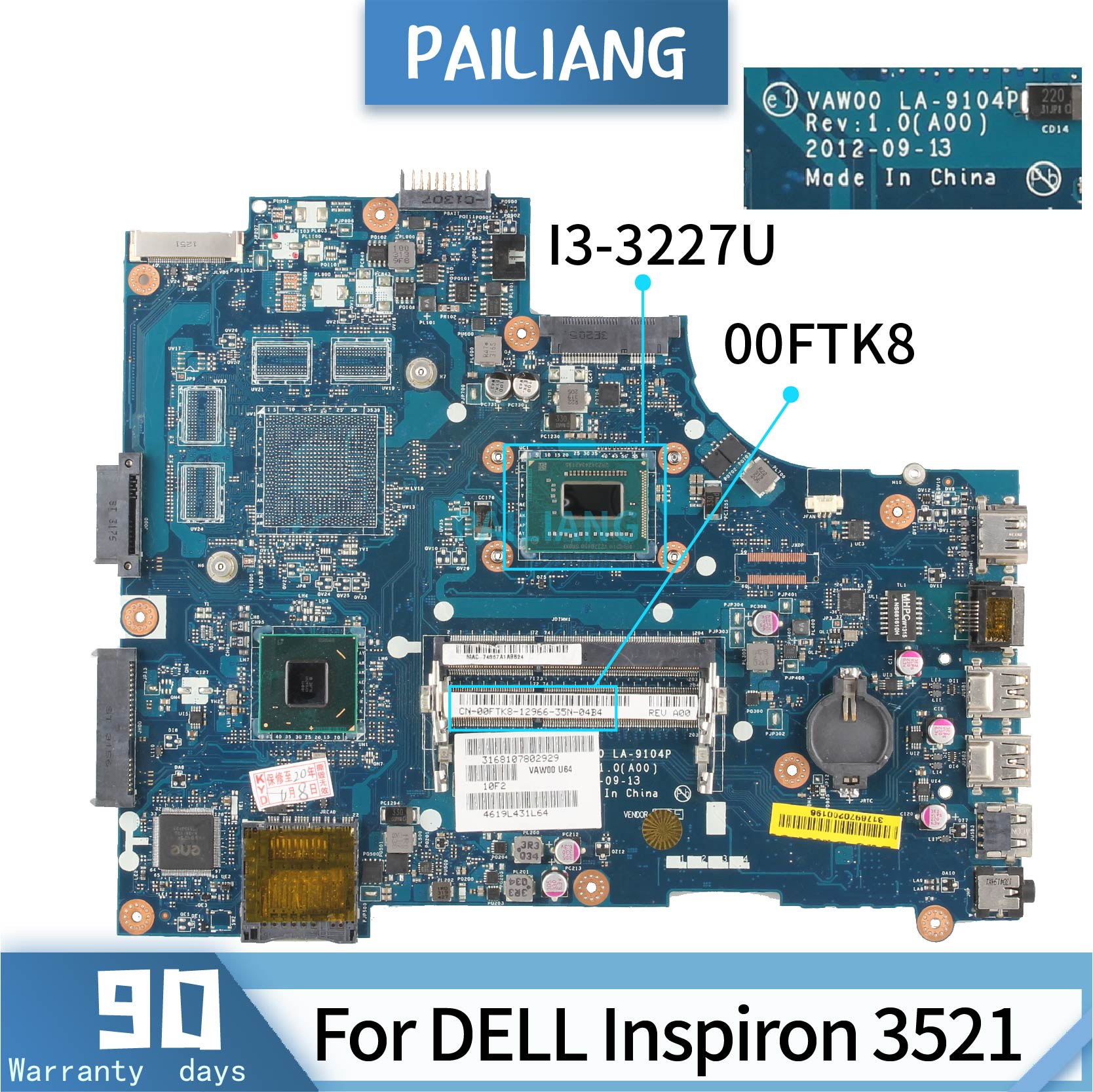 PAILIANG Laptop Motherboard For DELL Inspiron 5521 3521 Core SR0XF I3-3227U Mainboard 00FTK8 LA-9104P TESTED DDR3